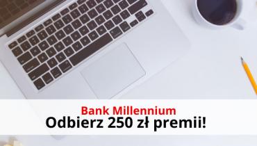 Konto 360 Millennium premia 300 zł