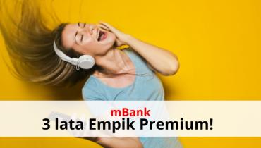 mBank: 3 lata Empik Premium za darmo z mKontem Intensive!