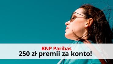 BNP Paribas: załóż darmowe konto i odbierz 250 zł premii!