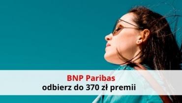 BNP Paribas: załóż darmowe konto i odbierz 370 zł premii