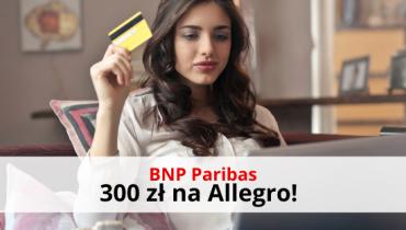 300 zł na Allegro od BNP Paribas