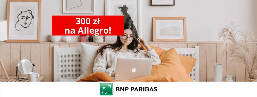 300 zł premii na Allegro od BNP Paribas