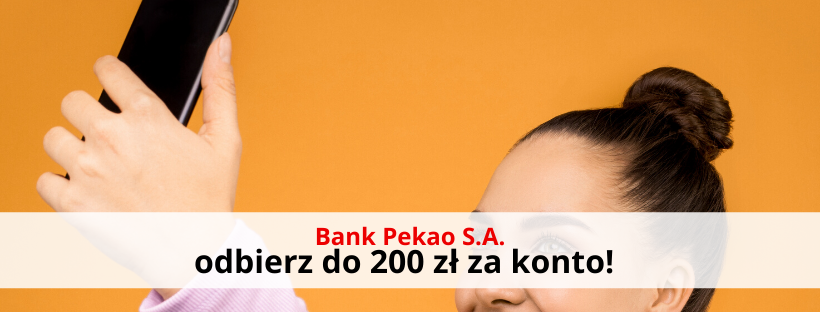 200 zł + 2% na Koncie Oszczędnościowym z Kontem Przekorzystnym Banku Pekao S.A.