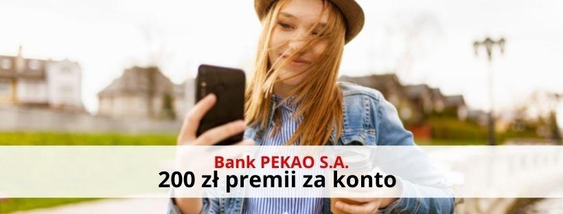 200 zł premii z Kontem Przekorzystnym Banku Pekao S.A.