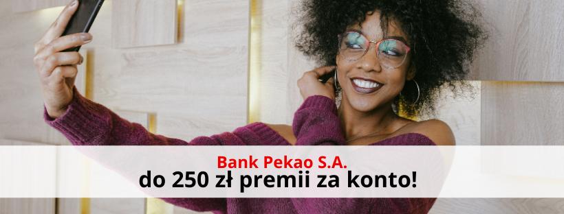 250 zł + 3% na lokacie z Kontem Przekorzystnym Banku Pekao S.A.