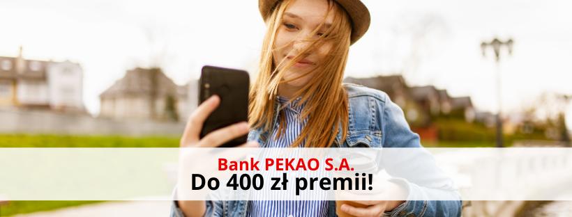 400 zł premii z Kontem Przekorzystnym Banku Pekao S.A.