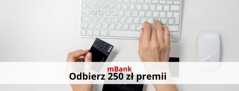 mBank: 250 zł premii z mKontem Intensive!