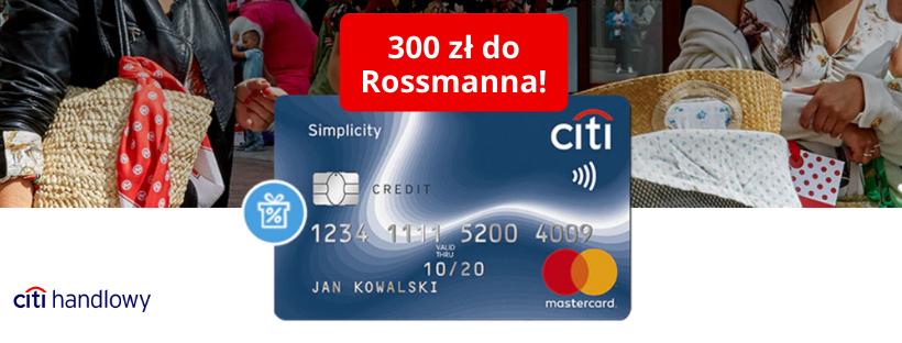 300 zł do Rossmanna od Citi Handlowego!
