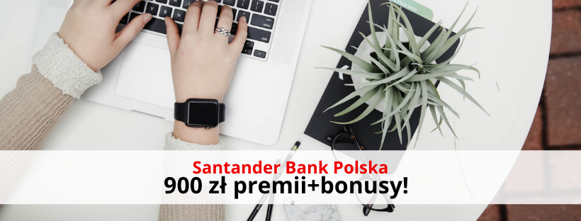 Promocja 900 zł Konto Firmowe Godne Polecenia Santander Bank Polska