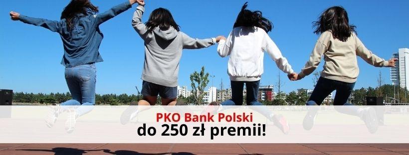 PKO BP otwórz Konto dla Młodych i zyskaj do 250 zł!